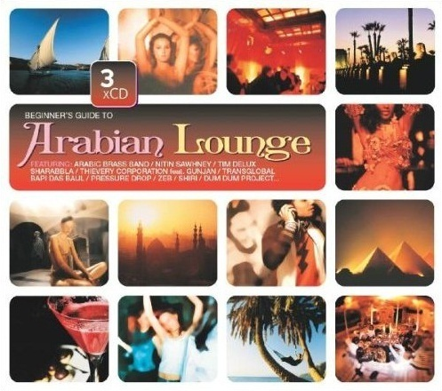 Beginner's Guide To Arabian Lounge (3 CD Set)