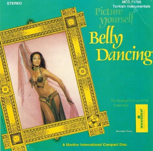 The Topkapi Instrumental Ensemble – Picture Yourself Belly Dancing