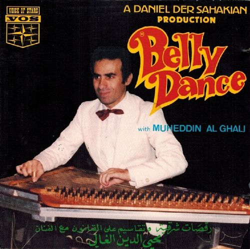 Daniel Der Sahakian presents Belly Dance & Takassim Kanoun with Muheddin Al Ghali