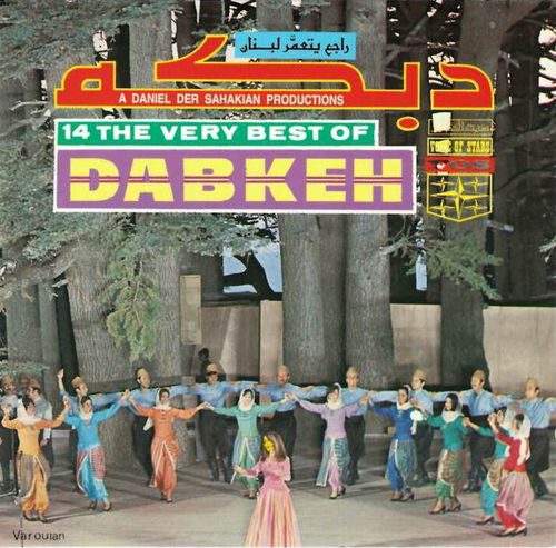 Daniel Der Sahakian presents 14 Very Best of Dabkeh