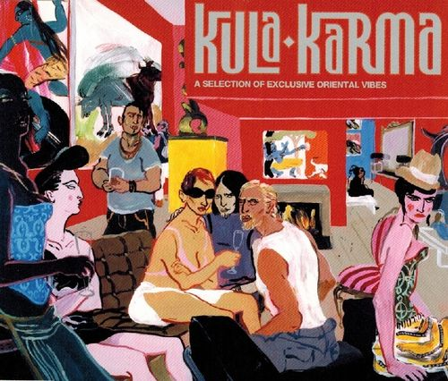 Kula Karma (A Selection Of Exclusive Oriental Vibes)