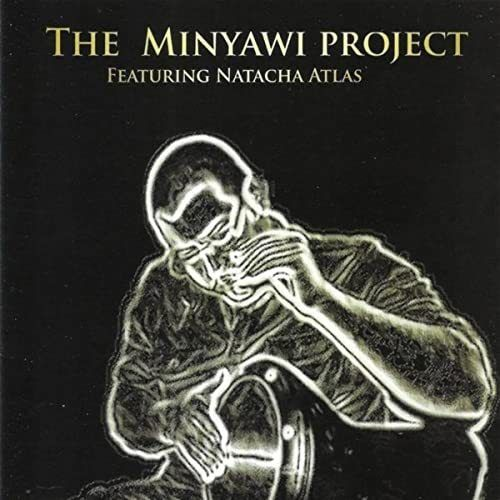 Anadolu - The Minyawi Project (Feat. Natacha Atlas)